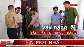 ⚡ NÓNG | Khám nhà nhóm cho vay nặng lãi 40%/tháng tại Tiền Giang
