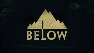 BELOW Launch Trailer Xbox One & PC