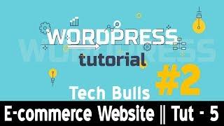 كيفية إنشاء موقع للتجارة الإلكترونية مع وورد متجر على الانترنت في الهندية || Tech الثيران || توت -5