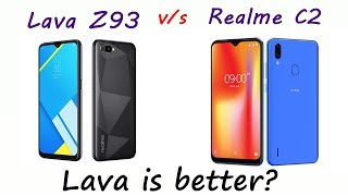 Lava Z93 is better than Realme C2?