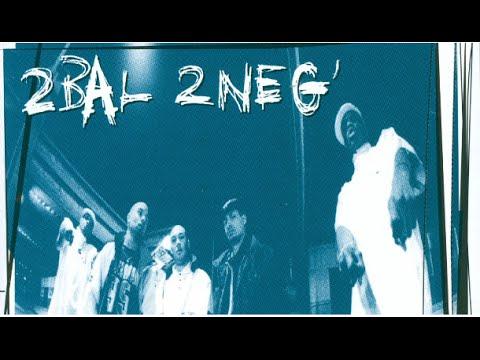 2 Bal 2 Neg - Interlude