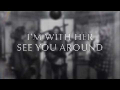 """I'm With Her - """"See You Around"""" [Official Audio]"""