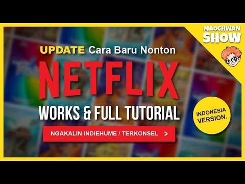 [UPDATE] Cara Nonton NETFLIX INDIHOME & TELKOMSEL (WORKS!!! & FULL TUTORIAL) - Tips & Lyfehack