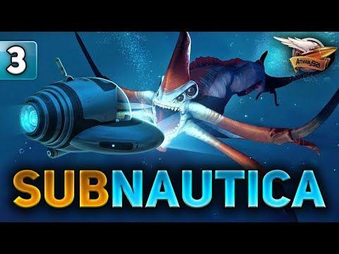 SUBNAUTICA - Идём на глубину - Полное прохождение - Часть 3