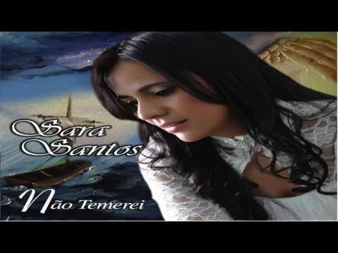 SARA SANTOS - NÃO TEMEREI