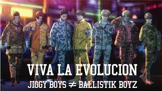 BALLISTIK BOYZ from EXILE TRIBE / VIVA LA EVOLUCION