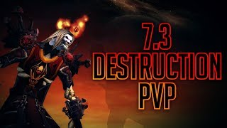 7.3 Legion Destruction Warlock PvP [Exinz]