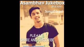 New Nepali Song 2014 Asambhav Band Jukebox.feat.RJ Baral