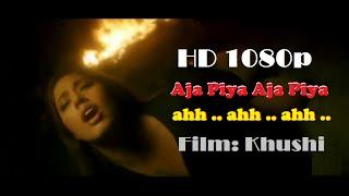 Aja piya Aja piya - Khushi (2003) - HD 1080p