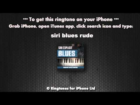 Siri Blues Explicit Rude Piano Riff Funny Ringtone
