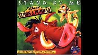 Timon & pumba (stand by me)
