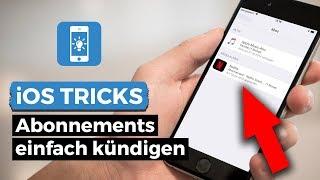 Abonnements (Abos) einfach & schnell beenden / kündigen am iPhone