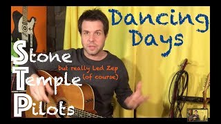 Guitar Lesson: How To Play Led Zep's Dancing Days Like Stone Temple Pilots