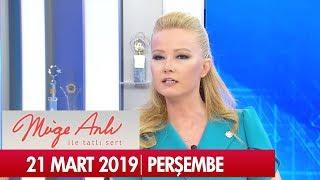 Müge Anlı ile Tatlı Sert 21 Mart 2019 Perşembe  - Tek Parça