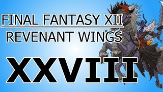Final Fantasy XII: Revenant Wings Episode 28: The Dance