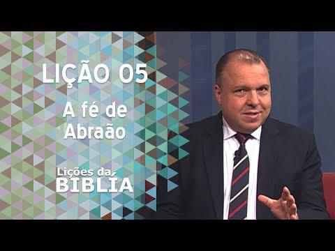 Lição 5 - A fé de Abraão - Lições da Bíblia