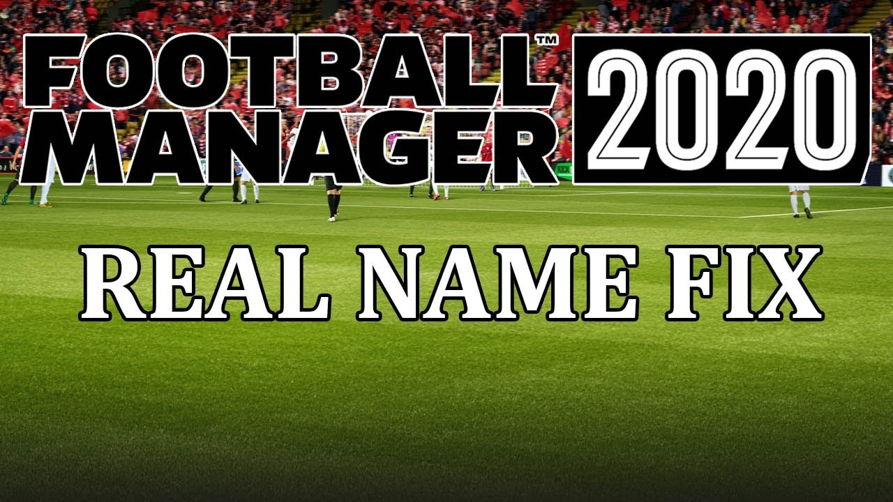 Football Manager 2020 Real Name Fix Including Juventus Fm20 Licensing Fix For Clubs Youtube