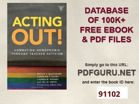 Acting Out! Combating Homophobia Through Teacher Activism Practitioner Inquiry