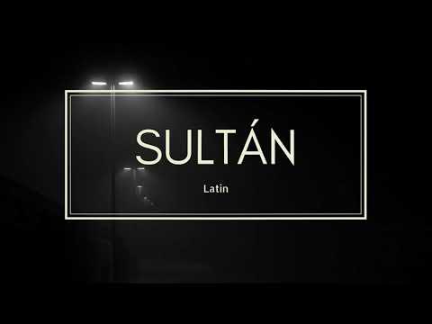 LATIN - Sultán