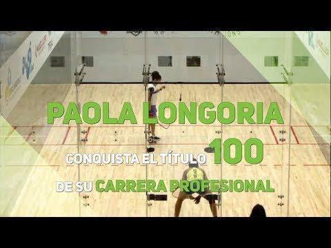 Paola Longoria conquista el título 100 de su carrera profesional