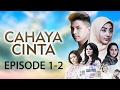 Cahaya Cinta ANTV Episode 1 2