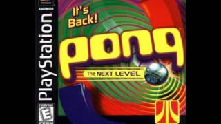 Pong: The Next Level (PSX) Music: Log Jam