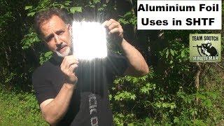 SHTF Aluminium Foil 20 + Uses
