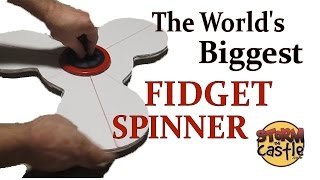 The Worlds Biggest Fidget Spinner - Make one