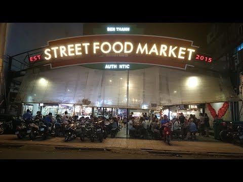 Ben Thanh Street Food Market | Travel in Saigon - HoChiMinh City 2017