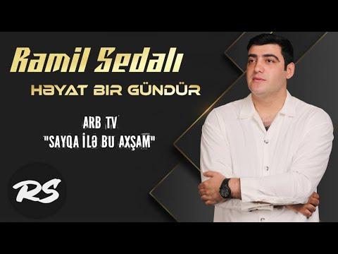 Ramil Sədalı - Həyat Bir Gündür 2018