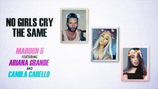 ariana grande vs camila cabello vs maroon 5 no girls cry the same mashup