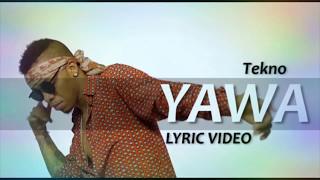 Tekno Yawa (vidéo Lyric)