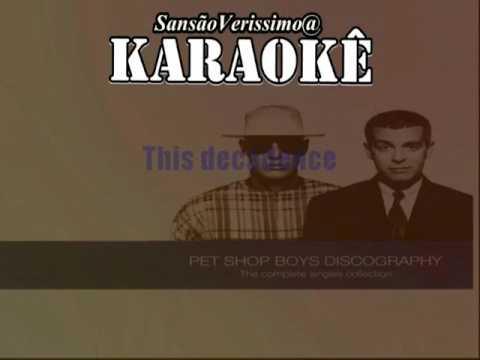 Karaokê Pet Shop Boys   Decadence mp3