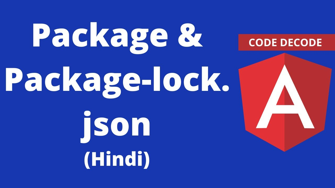 Package & Package lock.json in Angular (HINDI)