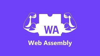 WebAssembly: Disrupting JavaScript