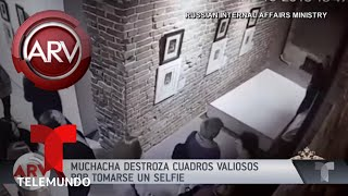 Destruyó dos obras de arte por tomarse una selfie | Al Rojo Vivo | Telemundo