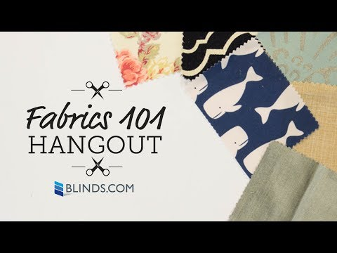 Fabrics 101:  Textiles, Decorating + More with Blinds.com