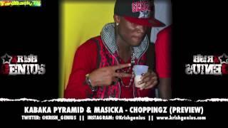 Kabaka Pyramid & Masicka - Choppingz (Preview) April 2013
