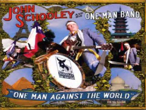 John Schooley And His One Man Band - Somebody In My Home