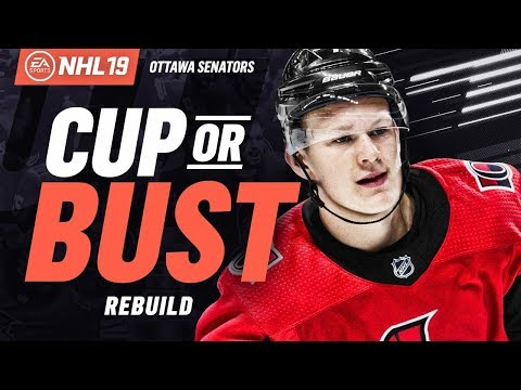 OTTAWA SENATORS REBUILD! NHL 19 CUP OR BUST FRANCHISE