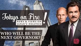 Who Will be the New Governor? | Tokyo on Fire