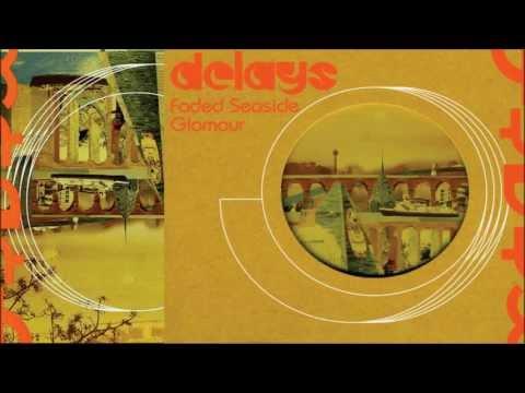 Delays - On