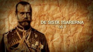 De sista tsarerna - Del 1