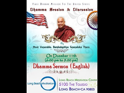Ven.Gnanaloka Thero in California- Part 06