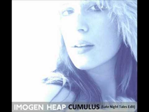 Imogen Heap - Cumulus (Late Night Tales Edit)