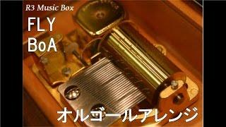 Gambar cover FLY/BoA【オルゴール】 (テレビ東京系「水曜ミステリー9」エンディング曲)