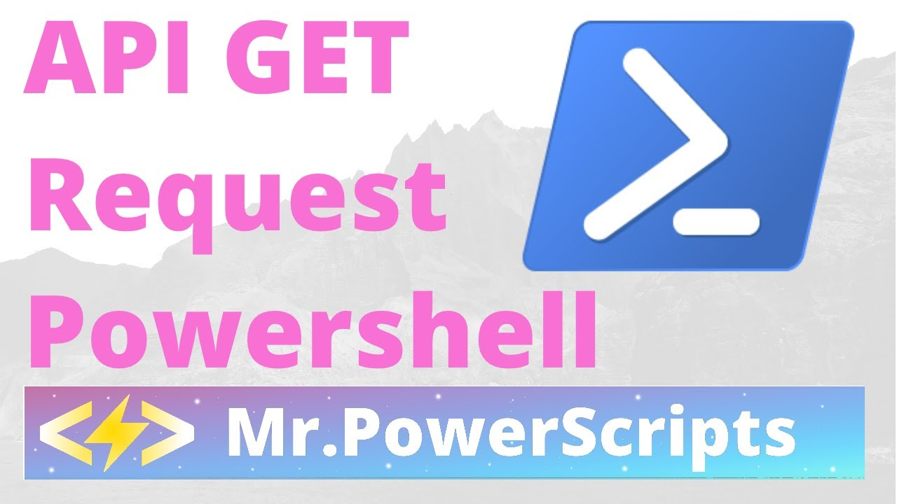GET Requests to RESTful API with Powershell !