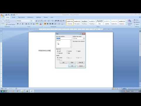 Cara Membuat Daftar isi menggunakan Tabulasi (TAB) pada microsoft word 2007.