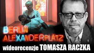 BERLIN ALEXANDERPLATZ, reż. Burhan Qurban, prod. 2020 -  wideorecenzja Tomasza Raczka.