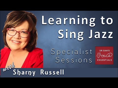 Learning to Sing Jazz | Sharny Russell | Specialist Session
